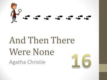 And Then There Were None Chapter Sixteen Teaching Resources