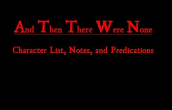 And Then There Were None - Character List, Notes, and Predications Worksheet