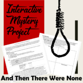 And Then There Were None: Interactive Mystery Project
