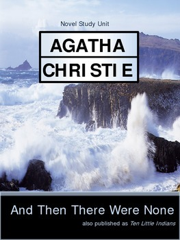 And Then There Were None by Agatha Christie Complete Study Unit- Revised