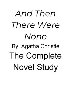 And Then There Were None by Agatha Christie Novel Study (Unit Plan)