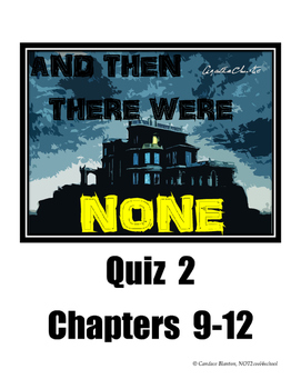 And Then There Were None Quiz (chapters 9-12)