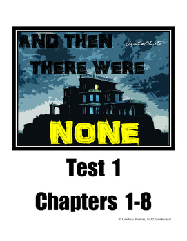 And Then There Were None Test (chapters 1-8)