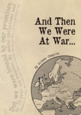 Drama Unit and Script, And Then We Were At War (World War 1, British History)