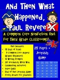 And Then What Happened,Paul Revere? Common Core Unit for Third Grade!