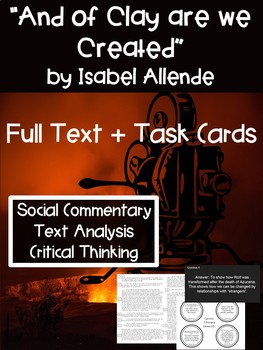 And of Clay Are We Created Isabel Allende Task Cards