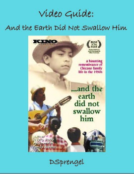 And the Earth Did Not Swallow Him (1995) Video Guide for House on Mango Street