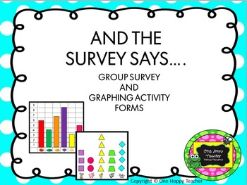 And the Survey Says.... Cooperative Survey and Graphing Activity