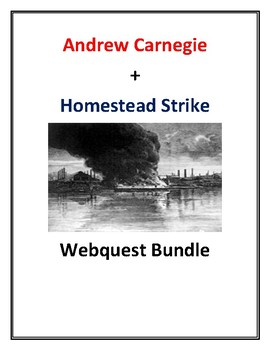 Andrew Carnegie + Homestead Strike Webquest Bundle With Keys!