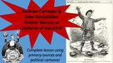 Andrew Carnegie & John Rockefeller--Robber Barons or Capta