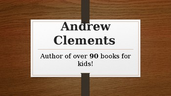 Andrew Clements Author study Power Point