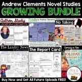 Andrew Clements Novel Studies GROWING BUNDLE
