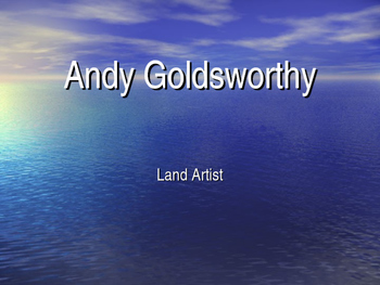Andrew Goldsworthy Art preview