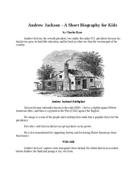 Andrew Jackson - A Short Biography for Kids (includes review quiz)
