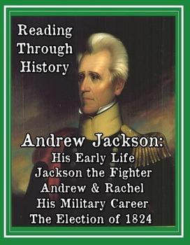 Andrew Jackson: Biography, Military Career, and the Corrupt Bargain