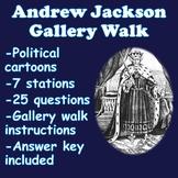 Andrew Jackson Gallery Walk (Andrew Jackson Political Cartoon)