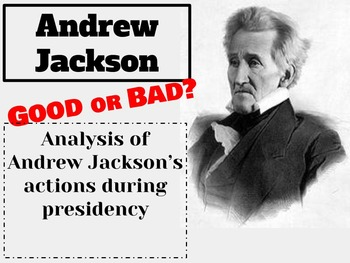 Andrew Jackson: Good & Bad Sides