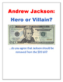 Andrew Jackson: Hero or Villain?