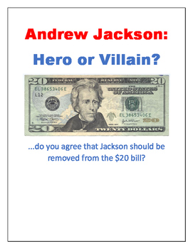 Andrew Jackson: Hero or Villain?