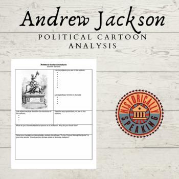 Andrew Jackson Political Cartoon Analysis