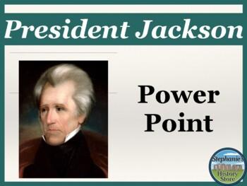 Andrew Jackson Power Point