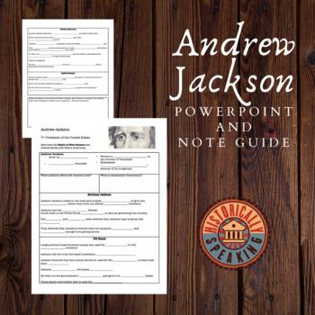 Andrew Jackson PowerPoint and Note Guide