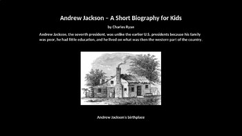 Andrew Jackson PowerPoint for Kids with Review Quiz
