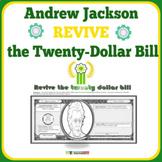 Andrew Jackson- Revive the Twenty-Dollar Bill