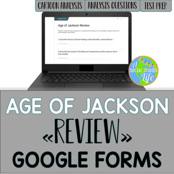 Andrew Jackson Review GOOGLE FORMS