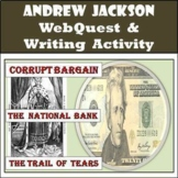 Andrew Jackson WebQuest / Web Quest - New - Not the Retire