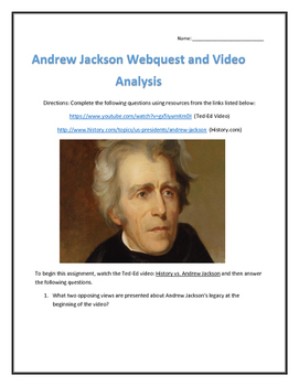 Andrew Jackson- Webquest and Video Analysis with Key