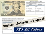 Andrew Jackson Wequest - The $20 Bill Argument