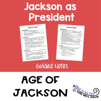 Andrew Jackson as President Notes