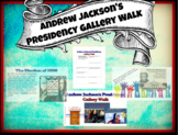 Andrew Jackson's Presidency Gallery Walk with PEAR DECK Go