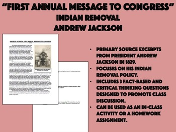 """""""First Annual Message to Congress"""" - Indian Removal - Andrew Jackson - USH/APUSH"""