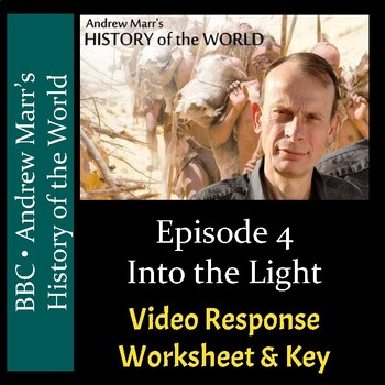 Andrew Marr's History of the World - Episode 4: Into the Light - Worksheet & Key