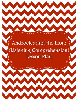FREE Listening Comprehension Lesson Plan: Androcles & The Lion