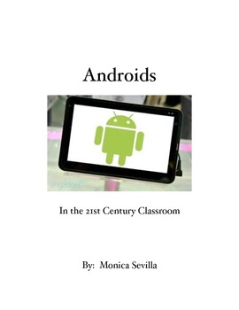 Androids in the 21st Century Classroom