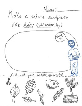 Andy Goldsworthy Build a Sculpture