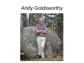 Andy Goldsworthy and Environmental Art