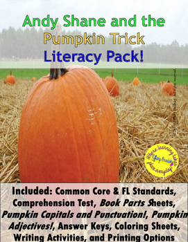 Andy Shane and the Pumpkin Trick Literacy Pack!
