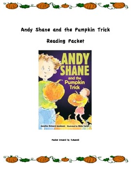 Andy Shane and the Pumpkin Trick Reading Packet