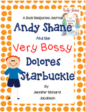 Andy Shane and the Very Bossy Dolores Starbuckle - A Book