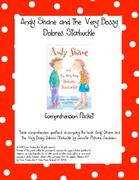 Andy Shane and the Very Bossy Delores Starbuckle Comprehension Packet