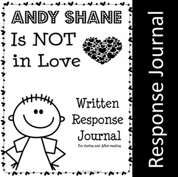 Andy Shane is NOT in Love-Reading Response Journal