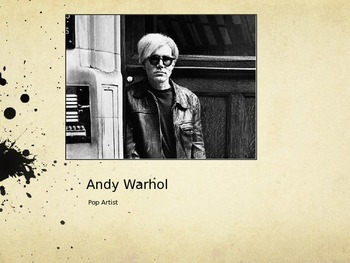 Andy Warhol Powerpoint w/ Lesson Plan Ideas & Pictures