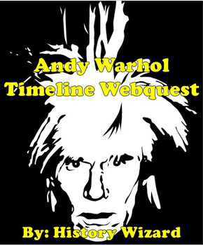Andy Warhol Timeline Webquest