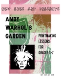 Andy Warhol's Flower Garden Printmaking Art Lesson!