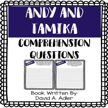 Andy and Tamika Comprehension Questions