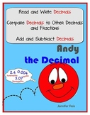 Andy the Decimal - Teaching Students Decimal Place Value